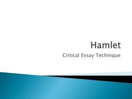 Hamlet critical essay technique Act One essay
