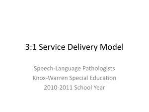 3:1 Service Delivery Model - Knox-Warren Special Education District