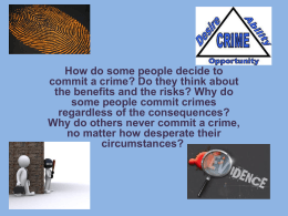How do some people decide to commit a crime?