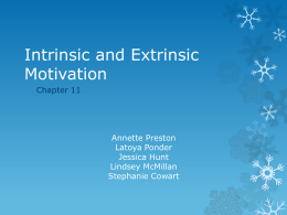 Intrinsic and Extrinsic Motivation - CEPD4101