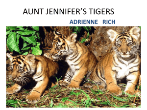 AUNT JENNIFER*S TIGERS