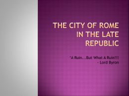 The City of Rome In The Late Republic
