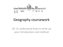 Geography coursework intor and method