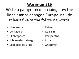Warm-up #16 Write a paragraph describing how the Renaissance