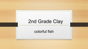 2nd Grade Clay PowerPoint - Rosa Parks Elementary PTSA
