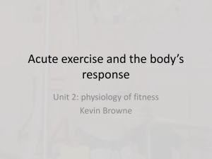 Acute exercise and the body`s response