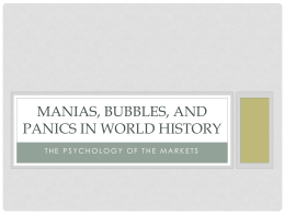 MANIAS, BUBBLES, AND PANICS IN WORLD