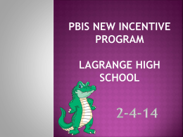PBIS Incentive Program LaGrange High School