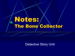 Notes on The Bone Collector