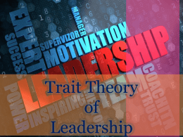 The `Trait Theory of Leadership`