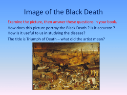 The Black Death * causes, cures and effects