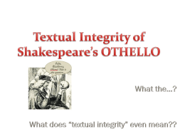TEXTUAL INTEGRITY IN OTHELLO