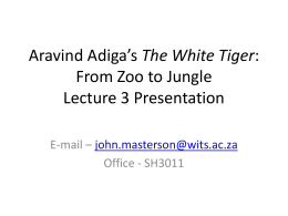 ENGL1003 – Aravind Adiga`s The White Tiger – Lecture 3