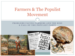Farmers & The Populist Movement