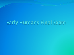 Web-Early-Humans-Final-Exam