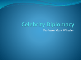 Wheeler Celebrity Diplomacy 19th June 2012 presentation