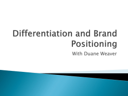 Differention and Brand Positioning