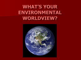 What`s your environmental worldview?