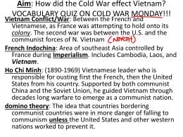 Aim: How did the Cold War effect Vietnam?