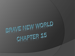 Brave new worlds Chapter 15