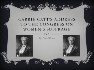 Carrie Catt`s Address to the congress on women*s suffrage