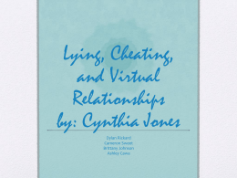 Lying, Cheating, and Virtual Relationships by