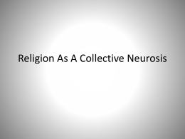 Religion As A Collective Nuerosis