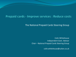 Prepaid cards - Improve service : Reduce cost