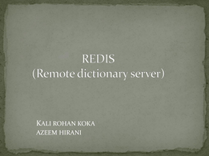 Redis (Remote dictionary server)