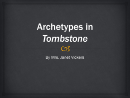 Archetypes in Tombstone