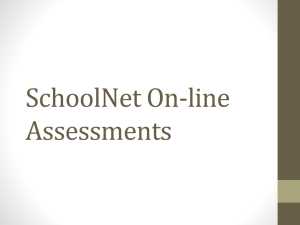 SchoolNet On-line Assessments