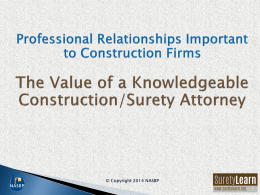 The Value of a Knowledgeable Construction