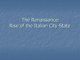 The Renaissance: Rise of the Italian City