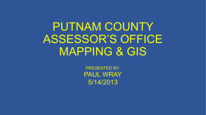PUTNAM COUNTY ASSESSOR*S OFFICE MAPPING & GIS