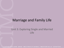 Unit 3: Exploring Single and Married Life
