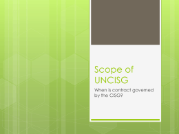 Scope of UNCISG - Internationalbusssp2012