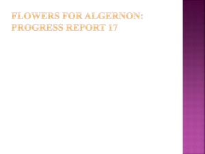 Flowers for Algernon: Progress Report 17