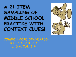 a 21 item sampling of middle school practice with context clues!