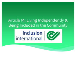 Article 19: Living Independently & Being Included in the Community