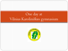 ONE DAY AT Vilnius karolini*k*s gymnasium