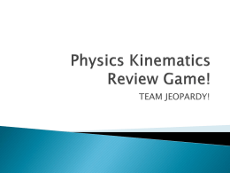 Physics Kinematics Review Game!