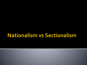 Nationalism vs Sectionalism - Northern Burlington County High School