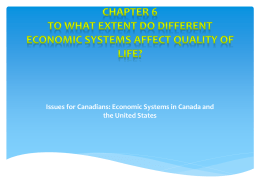 Chapter 6 To what extent do different economic systems affect