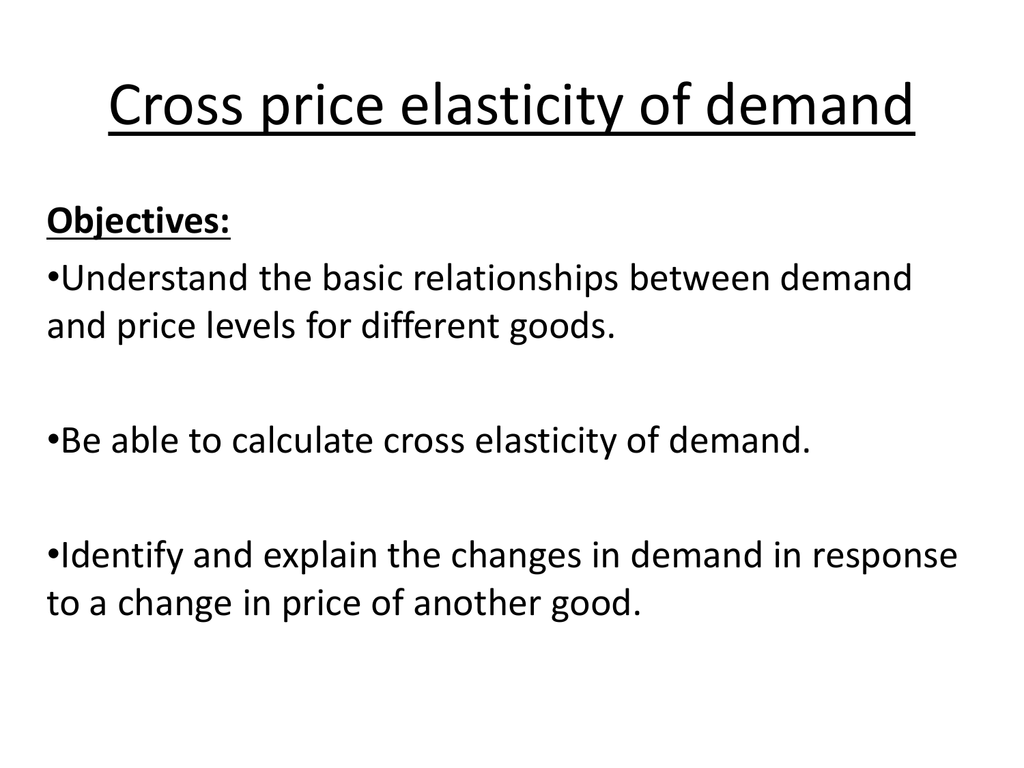 Cross Price Elasticity Of Demand
