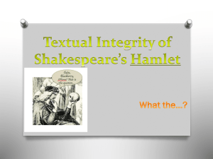 Textual Integrity of Shakespeare*s Hamlet
