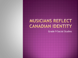 Musicians Reflect Canadian Identity