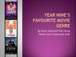 Year Nine`s Favourite Movie Genre