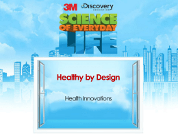 Interactive Lesson - 3M Science of Everyday Life