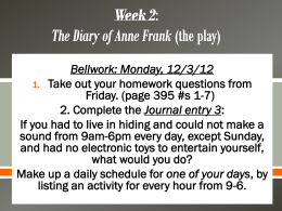 Week 2 The Diary of Anne Frank (the play)