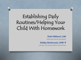 Establishing Daily Routines/Helping Your Child With Homework